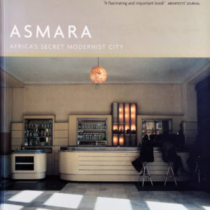 asmara-secret modernist city-erythree-voyage-tourisme-architecture